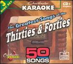 Chartbuster Karaoke: Greatest Songs of the Thirties and Forties