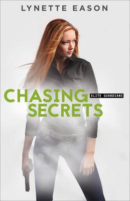 Chasing Secrets - Eason, Lynette