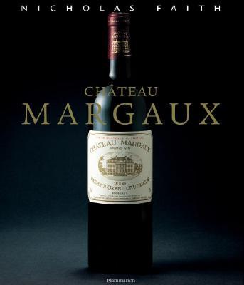 Chateau Margaux - Faith, Nicholas