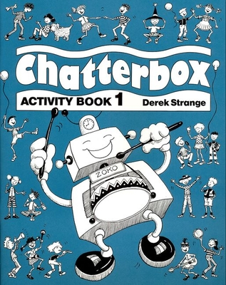 Chatterbox: Activity Book Level 1 - Strange, Derek