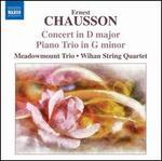 Chausson: Concert for Violin, Piano & String Quartet; Piano Trio