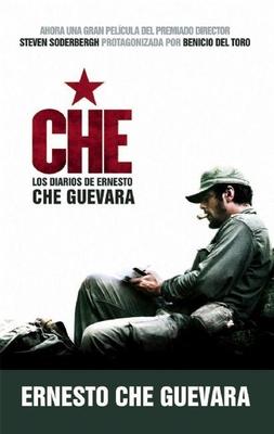 Che - Los Diarios de Ernesto Che Guevara: El Libro de la Pelicula Sobre La Vida del Che Guevara - Guevara, Ernesto Che