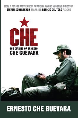 Che: The Diaries of Ernesto Che Guevara - Guevara, Ernesto 'Che'