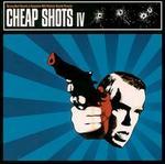 Cheap Shots, Vol. 4