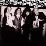 Cheap Trick [Bonus Tracks]