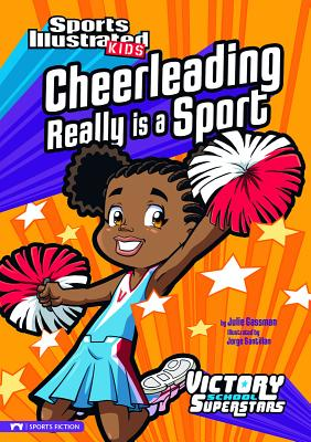 Cheerleading Really Is a Sport - Gassman, Julie