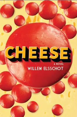 Cheese - Elsschot, Willem, and Berg, Sander (Translated by)
