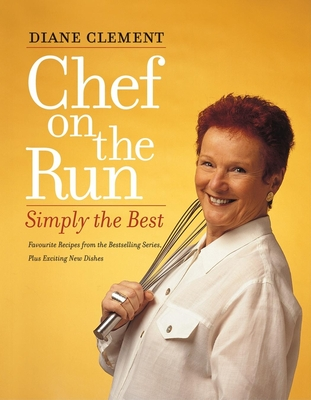 Chef on the Run - Clement, Diane