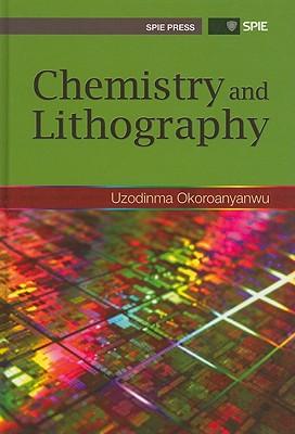 Chemistry and Lithography - Okoroanyanwu, Uzodinma