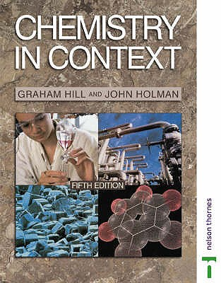 Chemistry in Context - Holman, John S., and Hill, Graham C.