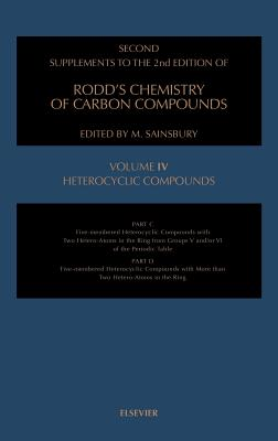 Chemistry of Carbon Compounds: Heterocyclic Compounds; v.4C/D - Rodd, Ernest H., and Sainsbury, M. (Volume editor)