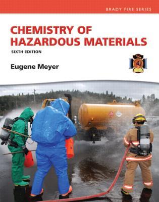 Chemistry of Hazardous Materials - Meyer, Eugene