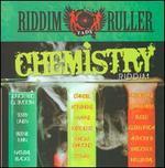 Chemistry Riddim