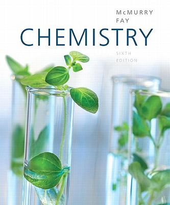 Chemistry - McMurry, John E., and Fay, Robert C.