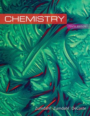Chemistry - Zumdahl, Steven, and Zumdahl, Susan, and DeCoste, Donald J.
