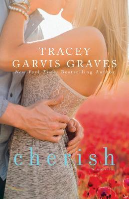 Cherish (Covet, #1.5) - Garvis Graves, MS Tracey
