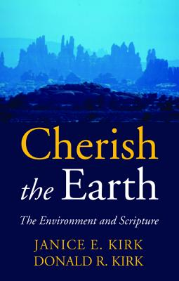 Cherish the Earth - Kirk, Janice, and Kirk, Donald