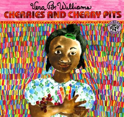 Cherries and Cherry Pits - Williams, Vera B