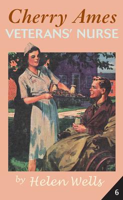 Cherry Ames, Veteran's Nurse - Wells, Helen