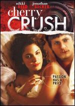 Cherry Crush - Nicholas DiBella
