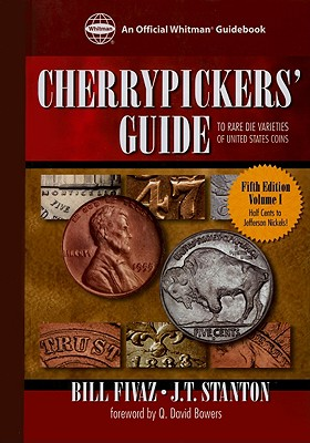 Cherrypickers' Guide to Rare Coins - Fivaz, Bill