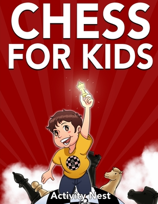 Chess for Kids: How to Play Chess - Nest, Activity