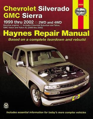 Chevrolet Silverado Pick Up: 99-06 - Haynes Publishing