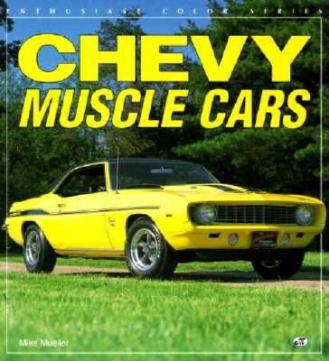 chevy muscle cars book by mike mueller 1 available. Black Bedroom Furniture Sets. Home Design Ideas
