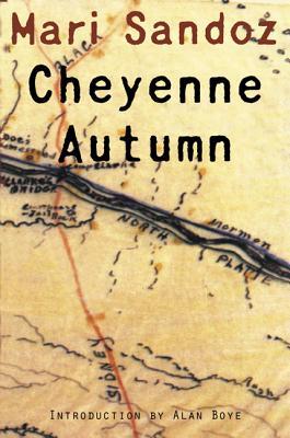 Cheyenne Autumn - Sandoz, Mari, and Boye, Alan (Introduction by)