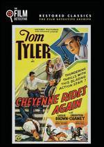 Cheyenne Rides Again - Robert F. Hill