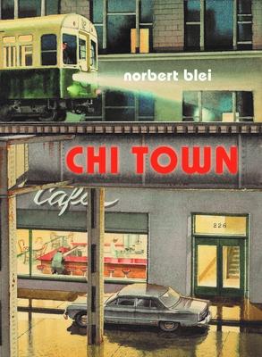 Chi Town - Blei, Norbert