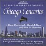 Chicago Concertos: Piano Concertos by Rudolph Ganz and John La Montaine