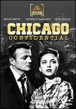 Chicago Confidential - Sidney Salkow