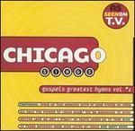 Chicago Sings: Gospel's Greatest Hymns, Vol. 1