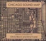 Chicago Sound Map Performs Olivia Block and Ernst Karel