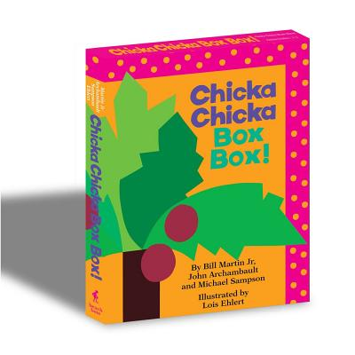 Chicka Chicka Box Box!: Chicka Chicka Boom Boom; Chicka Chicka 1, 2, 3 - Martin Jr, Bill, and Archambault, John, and Sampson, Michael