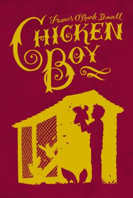 Chicken Boy - Dowell, Frances O'Roark