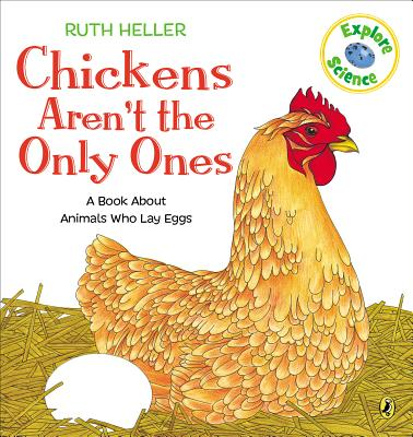 Chickens Aren't the Only Ones - Heller, Ruth