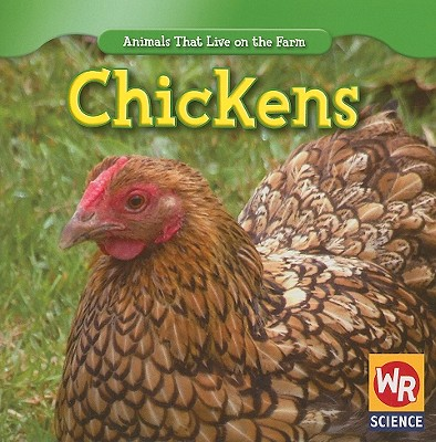 Chickens - Macken, JoAnn Early, and Clidas, Jeanne (Consultant editor)
