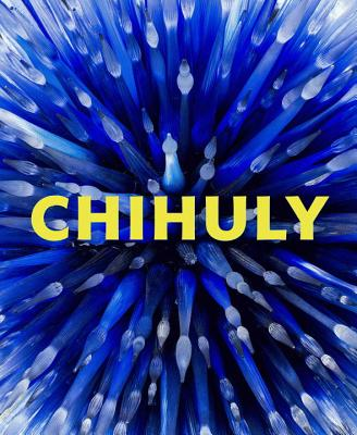 Chihuly: Forms in Nature - Groarke, Joanna L. (Editor)