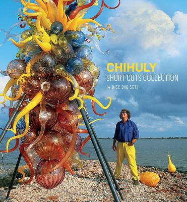 Chihuly Short Cuts Collection: 4 Disc DVD Set - Chihuly, Dale