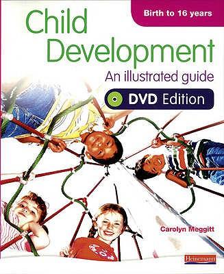 Child Development: An illustrated guide, DVD edition - Meggitt, Carolyn