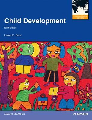 Child Development - Berk, Laura E.