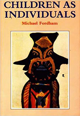Children as Individuals - Fordham, Michael