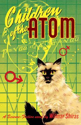 Children of the Atom - Shiras, Wilmar