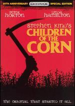 Children of the Corn [20th Anniversary Special Edition]