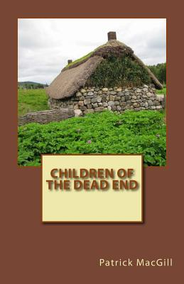 Children of the Dead End - Macgill, Patrick