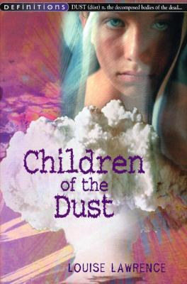 Children of the Dust - Lawrence, Louise