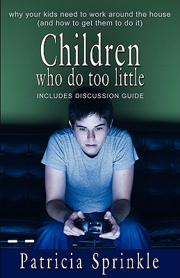 Children Who Do Too Little - Sprinkle, Patricia