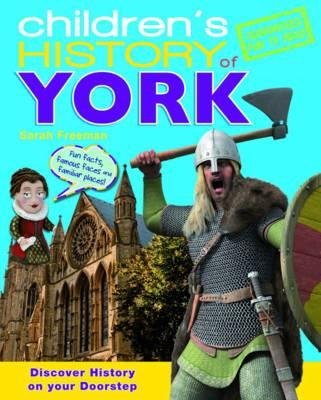 Children's History of York - Freeman, Sarah